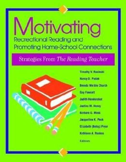 Motivating Recreational Reading and Promoting Home-School Connections