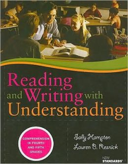 Reading and Writing with Understanding: Comprehension in Fourth and Fifth Grades