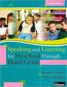 Speaking and Listening for Preschool Through Third Grade