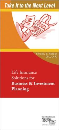 Take It To The Next Level: Life Insurance Solutions for Business & Investment Planning