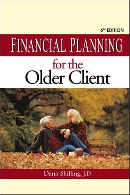 Financial Planning for the Older Client, 6th edition