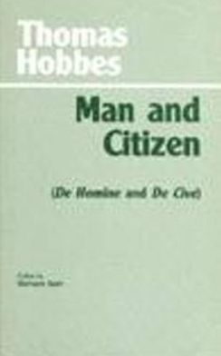 Man and Citizen (De Homine and De Cive)