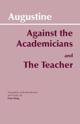 Against the Academicians: The Teacher