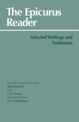Thr Epicurus Reader: Selected Writings and Testimonia