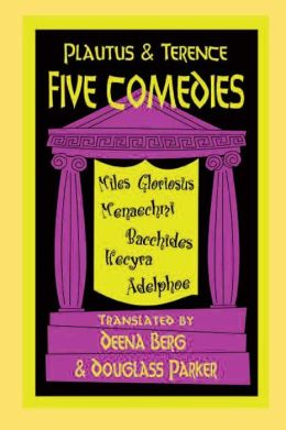 Plautus and Terence: Five Comedies