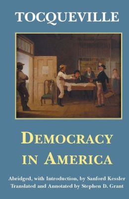 DEMOCRACY IN AMERICA, ABRIDGED