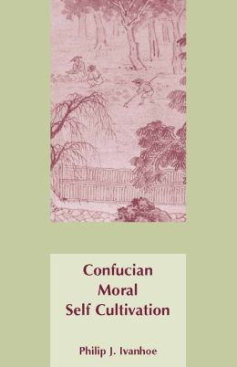 Confucian Moral Self Cultivation