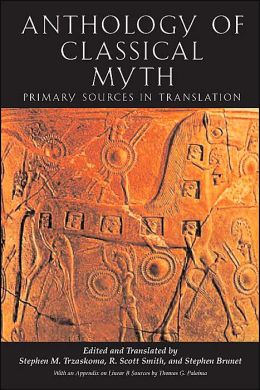 Anthology of Classical Myth: Primary Sources in Translation