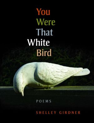 You Were That White Bird