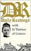 Daily Readings with St. Therese of Lisieux