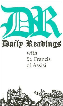 Daily Readings with St. Francis of Assisi