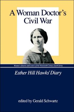 A Woman Doctor's Civil War
