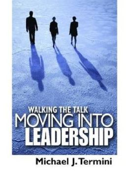 Walking the Talk: Pathways to Leadership