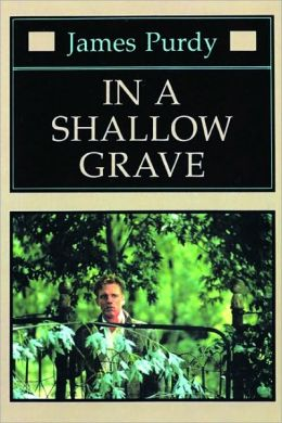 In a Shallow Grave