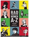 Book Cover Image. Title: Rad American Women A-Z:  Rebels, Trailblazers, and Visionaries who Shaped Our History . . . and Our Future!, Author: Kate Schatz