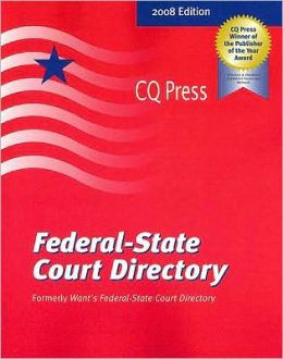 Federal-State Court Directory, 2008