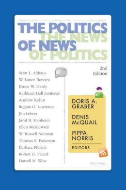 Politics Of News: News Politics 2e