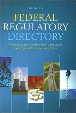 Federal Regulatory Directory, 13th Edition