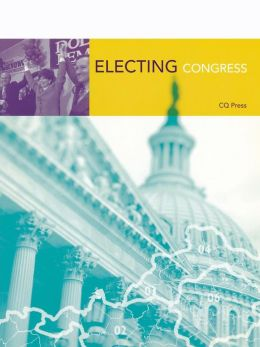 Electing Congress, 2nd Edition
