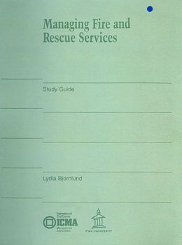 Managing Fire and Rescue Services Self-Study Guide