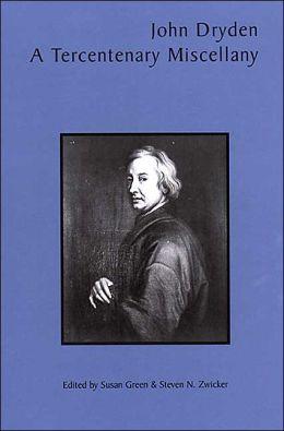 John Dryden: A Tercentenary Miscellany