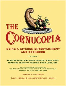 The Cornucopia: Being a Kitchen Entertainment and Cookbook