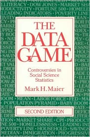 The Data Game: Controversies in Social Science Statistics