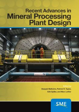 Recent Advances in Mineral Processing Plant Design