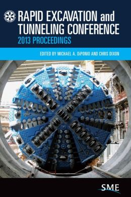 Rapid Excavation and Tunneling Conference Proceedings 2013