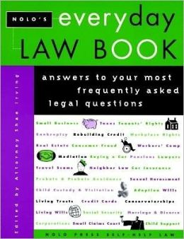 Nolo's Everyday Law Book: Answers to Your Most Frequently Asked Legal Questions