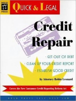 Credit Repair: Nolo's Quick and Legal Series