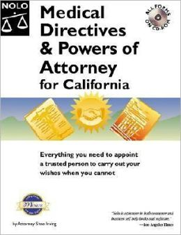 Medical Directives and Powers of Attorney for California