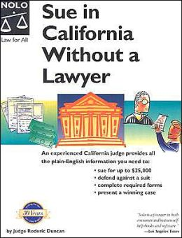 Sue in California without a Lawyer