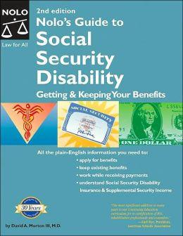Nolo's Guide to Social Disability: Getting & Keeping Your Benefits