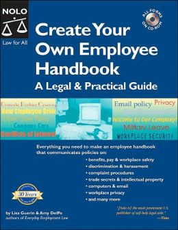 Create Your Own Employee Handbook: A Legal and Practical Guide