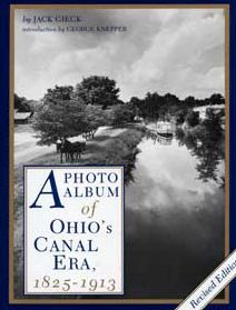 A Photo Album of Ohio's Canal Era, 1825-1913