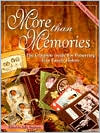 More Than Memories: The Complete Guide for Preserving Your Family History