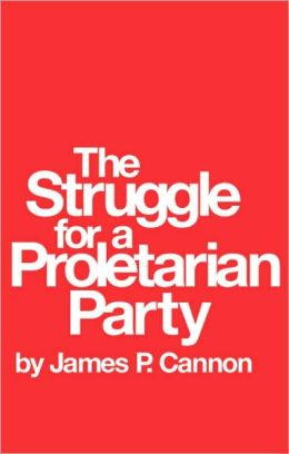 Struggle for a Proletarian Party