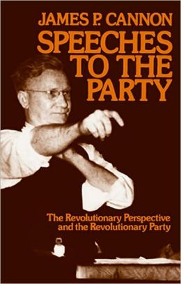 Speeches to the Party: The Revolutionary Perspective and the Revolutionary Party