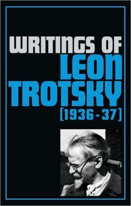 Writings of Leon Trotsky (1936-37)
