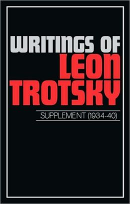 Writings of Leon Trotsky Supplement (1934-40)