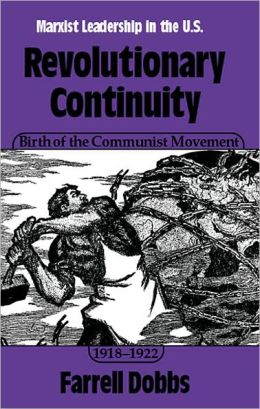 Revolutionary Continuity--Birth of the Communist Movement, 1918-22