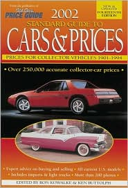 2002 Standard Guide to Cars and Prices: Prices for Collector Vehicles 1901-1994