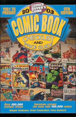 2003 Comic Book Checklist and Price Guide: 1961 to Present