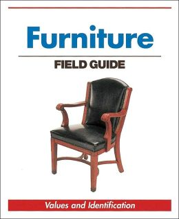 Furniture Field Guide: Values and Identification