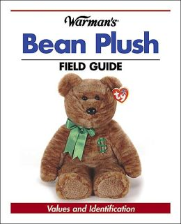 Warman's Bean Plush Field Guide: Values and Identification