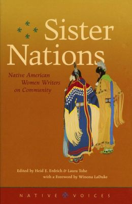 Sister Nations: Native American Women Writing on Community