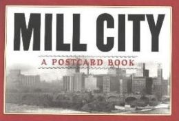 Mill City: A Postcard Book