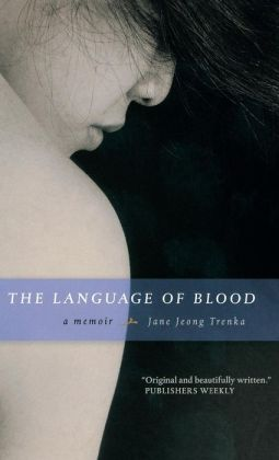 The Language of Blood: A Memoir