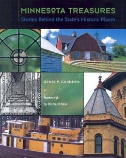 Minnesota Treasures: Stories Behind the State's Historic Places
